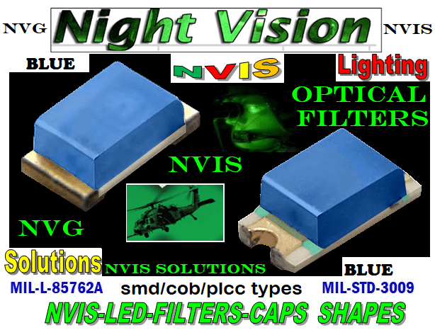 NVIS 670-001 SMD LED NVIS BLUE FILTER  NVIS 670-001 SMD LED NVIS BLUE PCB  670-001 SMD-PLCC LED NVIS BLUE FILTER  670-001 SMD-PLCC LED NVIS BLUE PCB  670-001 SMD NVIS LED NVIS BLUE FILTER CAP    670-001 SMD NVIS LED NVIS BLUE PCB  670-001 SMD-PLCC LED NVIS BLUE FILTER CAP    670-001 SMD-PLCC LED NVIS BLUE PCB  NFSW157AT-H3 NICHIA SMD-PLCC LED NVIS BLUE FILTER CAP   NSCW100 NICHIA SMD-PLCC LED NVIS BLUE FILTER CAP    NSCW455AT NICHIA SMD-PLCC LED NVIS BLUE FILTER CAP     NSSW100BT NICHIA SMD-PLCC LED NVIS BLUE FILTER CAP     NSSW100DT NICHIA SMD-PLCC LED NVIS BLUE FILTER CAP     5050 SMD-PLCC LED NVIS BLUE FILTER CAP     330 SMD-PLCC LED NVIS BLUE FILTER CAP     330-001 SMD NVIS LED NVIS BLUE FILTER CAP        330-001 SMD NVIS LED NVIS BLUE PCB   330-001 SMD-PLCC LED NVIS BLUE FILTER CAP        330-001 SMD-PLCC LED NVIS BLUE PCB   NESSW064AT NICHIA SMD-PLCC LED NVIS BLUE FILTER CAP       NSSW204BT NICHIA SMD-PLCC LED NVIS BLUE FILTER CAP      320 NICHIA SMD-PLCC LED NVIS BLUE FILTER CAP 460-001 SMD NVIS LED NVIS BLUE FILTER CAP  460-001 SMD NVIS LED NVIS BLUE PCB  460-001 SMD-PLCC LED NVIS BLUE FILTER CAP  460-001 SMD-PLCC LED NVIS BLUE PCB  460 SMD-PLCC LED NVIS BLUE FILTER CAP L-65196-A0603-003 L-65330-A0603-003 L-65197-B0603-003 L-65250-B0603-003 L-65648-W0603-003 L-65951-W0603-003 L-65401-Y0603-003 L-65402-Y0603-003   L-65403-R0603-003  L-65196-A0805-003 L-65330-A0805-003 L-65197-B0805-003 L-65250-B0805-003 L-65648-W0805-003 L-65951-W0805-003 L-65401-Y0805-003 L-65402-Y0805-003 L-65403-R0805-003L-65196-A1206-002 L-65330-A1206-002 L-65197-B1206-002L-65250-B1206-002L-65648-W1206-002 L-65951-W1206-002L-65401-Y1206-002 955 SMD PLCC LED 955 LED L-65402-Y1206-002  L-65403-R1206-002 L-65196-A1206-003 L-65330-A1206-003 L-65197-B1206-003 L-65250-B1206-003 L-65648-W1206-003L-65951-W1206-003L-65401-Y1206-003L-65402-Y1206-003 955 LED NVIS 955 LED HELICOPTERS NIGHT VISION LIGHTING   955 NVIS FILTER  L-65403-R1206-003L-65196-A320-001L-65330-A320-001 L-65197-B320-001 L-65250-B3