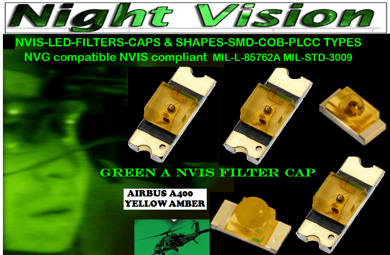 NSSW100DT NICHIA SMD-PLCC LED NVIS AIRBUS A 400 YELLOW AMBER CARNADA  330 SMD-PLCC LED NVIS AIRBUS A 400 YELLOW AMBER CARNADA  5050 SMD-PLCC LED NVIS AIRBUS A 400 YELLOW AMBER CARNADA  NESSW064AT NICHIA SMD-PLCC LED NVIS AIRBUS A 400 YELLOW AMBER    330-001 LED NVIS AIRBUS A400 YELLOW AMBER FILTER CAP       330-001 AIR BUS A400 YELLOW AMBER PCB   330-001 SMD-PLCC LED NVIS AIRBUS A 400 YELLOW AMBER FILTER CAP      330-001 SMD-PLCC LED NVIS AIRBUS A 400 YELLOW AMBER PCB   NSSW204BT NICHIA SMD-PLCC LED NVIS AIRBUS A 400 YELLOW AMBER   320 NICHIA SMD-PLCC LED NVIS AIRBUS A 400 YELLOW AMBER   460-001 LED NVIS AIRBUS A400 YELLOW AMBER FILTER CAP 460-001 AIR BUS A400 YELLOW AMBER PCB  460-001 SMD-PLCC LED NVIS AIRBUS A 400 YELLOW AMBER FILTER CAP 460-001 SMD-PLCC LED NVIS AIRBUS A 400 YELLOW AMBER PCB  460 SMD-PLCC LED NVIS AIRBUS A 400 YELLOW AMBER L-65196-A0603-003 L-65330-A0603-003 L-65197-B0603-003 L-65250-B0603-003 L-65648-W0603-003 L-65951-W0603-003 L-65401-Y0603-003 L-65402-Y0603-003   L-65403-R0603-003  L-65196-A0805-003 L-65330-A0805-003 L-65197-B0805-003 L-65250-B0805-003 L-65648-W0805-003 L-65951-W0805-003 L-65401-Y0805-003 L-65402-Y0805-003 L-65403-R0805-003L-65196-A1206-002 L-65330-A1206-002 L-65197-B1206-002L-65250-B1206-002L-65648-W1206-002 L-65951-W1206-002L-65401-Y1206-002 955 SMD PLCC LED 955 LED L-65402-Y1206-002  L-65403-R1206-002 L-65196-A1206-003 L-65330-A1206-003 L-65197-B1206-003 L-65250-B1206-003 L-65648-W1206-003L-65951-W1206-003L-65401-Y1206-003L-65402-Y1206-003 955 LED NVIS 955 LED HELICOPTERS NIGHT VISION LIGHTING   955 NVIS FILTER L-65403-R1206-003L-65196-A320-001L-65330-A320-001 L-65197-B320-001 L-65250-B320-001 L-65648-W320-001 L-65951-W320-001 L-65401-Y320-001 L-65402-Y320-001 L-65403-R320-001 L-65196-A670-001 L-65330-A670-001 L-65197-B670-001 L-65250-B670-001 L-65648-W670-001 L-65951-W670-001 L-65401-Y670-001 L-65401-Y670-001 L-65403-R670-001 L-65196-A460-001 L-65196-A460-001 L-65197-B460-001  L-65250-B460-001 L-65648-W460-001 L-65951-W460