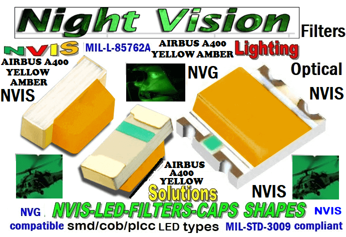 670 SMD-PLCC LED NVIS AIRBUS A 400 YELLOW AMBER FILTER CAP   CARNADA 670-001 LED NVIS AIRBUS A400 YELLOW AMBER FILTER CAP   670-001 AIR BUS A400 YELLOW AMBER PCB  670-001 SMD-PLCC LED NVIS AIRBUS A 400 YELLOW AMBER FILTER CAP   670-001 SMD-PLCC LED NVIS AIRBUS A 400 YELLOW AMBER PCB  NFSW157AT-H3 NICHIA SMD-PLCC LED NVIS AIRBUS A 400 YELLOW AMBER  NSCW100 NICHIA SMD-PLCC LED NVIS AIRBUS A 400 YELLOW AMBER   NSCW455AT NICHIA SMD-PLCC LED NVIS AIRBUS A 400 YELLOW AMBER   NSSW100BT NICHIA SMD-PLCC LED NVIS AIRBUS A 400 YELLOW AMBER   NESSW064AT NICHIA SMD-PLCC LED NVIS AIRBUS A 400 YELLOW AMBER    330-001 LED NVIS AIRBUS A400 YELLOW AMBER FILTER CAP       330-001 AIR BUS A400 YELLOW AMBER PCB   330-001 SMD-PLCC LED NVIS AIRBUS A 400 YELLOW AMBER FILTER CAP      330-001 SMD-PLCC LED NVIS AIRBUS A 400 YELLOW AMBER PCB   NSSW204BT NICHIA SMD-PLCC LED NVIS AIRBUS A 400 YELLOW AMBER   L-65196-A0603-003 L-65330-A0603-003 L-65197-B0603-003  L-65250-B0603-003 L-65648-W0603-003 L-65951-W0603-003 L-65401-Y0603-003 L-65402-Y0603-003   L-65403-R0603-003  L-65196-A0805-003 L-65330-A0805-003 L-65197-B0805-003 L-65250-B0805-003 L-65648-W0805-003 L-65951-W0805-003 320 NICHIA SMD-PLCC LED NVIS AIRBUS A 400 YELLOW AMBER   460-001 LED NVIS AIRBUS A400 YELLOW AMBER FILTER CAP 460-001 AIR BUS A400 YELLOW AMBER PCB  460-001 SMD-PLCC LED NVIS AIRBUS A 400 YELLOW AMBER FILTER CAP 460-001 SMD-PLCC LED NVIS AIRBUS A 400 YELLOW AMBER PCB  460 SMD-PLCC LED NVIS AIRBUS A 400 YELLOW AMBER   L-65401-Y0805-003 L-65402-Y0805-003 L-65403-R0805-003L-65196-A1206-002 L-65330-A1206-002 L-65197-B1206-002L-65250-B1206-002L-65648-W1206-002 L-65951-W1206-002L-65401-Y1206-002 955 SMD PLCC LED 955 LEDL-65402-Y1206-002  L-65403-R1206-002 L-65196-A1206-003 L-65330-A1206-003 L-65197-B1206-003 L-65250-B1206-003 L-65648-W1206-003L-65951-W1206-003L-65401-Y1206-003L-65402-Y1206-003L-65403-R1206-003L-65196-A320-001L-65330-A320-001 955 LED NVIS 955 LED HELICOPTERS NIGHT VISION LIGHTING   955 NVIS FILTER  L-65197-B320-001 L-65250-B320-001 L-65648-W320-001 L-65951-W320-001 L-65401-Y320-001 L-65402-Y320-001 L-65403-R320-001 L-65196-A670-001 L-65330-A670-001 L-65197-B670-001 L-65250-B670-001 L-65648-W670-001 L-65951-W670-001 L-65401-Y670-001 L-65401-Y670-001 L-65403-R670-001 L-65196-A460-001 L-65196-A460-001 L-65197-B460-001  L-65250-B460-001 L-65648-W460-001 L-65951-W460-001 L-65401-Y460-001 955 Night Vision Imaging Systems (NVIS)  955 NVIS Aircraft Upgrades | Night Vision Goggles 955 PILOT NIGHT VISION NVIS ILLUMINATION  955 LED SWITCHES, KEYBOARDS, DIALS, AND DISPLAYS 955 COCKPIT MODIFICATION 955 NVIS compatible lights 955 NVIS filters . NVG lighting 955 NVG lighting control panel customized 955 SMD LED  955 NVIS compatible lights  955 NVIS compatible lights CHIP  955 SMD LED NVIS  955 SMD LED NIGHT VISION  955 SMD PLCC LED AVIONICS 955 AVIONICS NIGHT VISION LIGHTING 955 AVIONICS MODIFICATIONS TO NIGHT VISION    955 LED AVIONICS UPGRADES TO NVIS 955 LED NVIS GREEN A 955 IMPACT SOLAR FILTER NVIS 955 LED NVIS GREEN B  955 LED NVIS WHITE  955 LED NVIS RED  955 LED AIRBUS A 400 GREEN  955-001 SMD PLCC LED 955-001 LED   955-001 LED NVIS  955-001 LED HELICOPTERS NIGHT VISION LIGHTING  955-001 NVIS FILTER 955-001 Night Vision Imaging Systems (NVIS) 955-001 PILOT NIGHT VISION NVIS ILLUMINATION  955-001 NVIS Aircraft Upgrades | Night Vision Goggles  955-001 LED SWITCHES, KEYBOARDS, DIALS, AND DISPLAYS 955-001 COCKPIT MODIFICATION  955-001 NVIS compatible lights    955-001 NVIS filters . NVG lighting  955-001 NVG lighting control panel customized   955-001 SMD LED 955-001 NVIS compatible lights  955-001 NVIS compatible lights CHIP 955-001 SMD LED NVIS 955-001 SMD LED NIGHT VISION  955-001 SMD PLCC LED AVIONICS 955-001 AVIONICS NIGHT VISION LIGHTING 955-001 AVIONICS MODIFICATIONS TO NIGHT VISION 955-001 LED AVIONICS UPGRADES TO NVIS 955-001 LED NVIS GREEN A 955-001 IMPACT SOLAR FILTER NVIS 955-001 LED NVIS GREEN B 955-001 LED NVIS WHITE 955-001 LED NVIS RED 955-001 LED AIRBUS A 400 GREEN  670 SMD LED  670 NVG lighting control panel customized  670 NVIS filters . NVG lighting 670 NVIS compatible lights  670 COCKPIT MODIFICATION 670 LED SWITCHES, KEYBOARDS, DIALS, AND DISPLAYS 670 NVIS Aircraft Upgrades | Night Vision Goggles  670 PILOT NIGHT VISION NVIS ILLUMINATION  670 Night Vision Imaging Systems (NVIS  670 NVIS FILTER 670 LED HELICOPTERS NIGHT VISION LIGHTING  670 LED NVIS 670 LED 670 SMD PLCC LED  670 LED AIRBUS A 400 GREEN 670 LED NVIS RED 670 LED NVIS WHITE 670 LED NVIS GREEN B  670 IMPACT SOLAR FILTER NVIS 670 LED NVIS GREEN A 670 LED AVIONICS UPGRADES TO NVIS 670 AVIONICS MODIFICATIONS TO NIGHT VISION 670 AVIONICS NIGHT VISION LIGHTING 670 SMD PLCC LED AVIONICS 670 SMD LED NIGHT VISION  670 SMD LED NVIS 670 NVIS compatible lights CHIP 670 NVIS compatible lights  670-001 SMD LED 670-001 NVG lighting control panel customized 670-001 NVIS filters . NVG lighting  670-001 NVIS compatible lights 670-001 NVIS compatible lights 670-001 COCKPIT MODIFICATION 670-001 LED SWITCHES, KEYBOARDS, DIALS, AND DISPLAYS  670-001 NVIS Aircraft Upgrades | Night Vision Goggles 670-001 PILOT NIGHT VISION NVIS ILLUMINATION  670-001 Night Vision Imaging Systems (NVIS)   670-001 NVIS FILTER 670-001 LED HELICOPTERS NIGHT VISION LIGHTING  670-001 LED NVIS 670-001 LED 670-001 SMD PLCC LED   670-001 LED AIRBUS A 400 GREEN  670-001 LED NVIS RED 670-001 LED NVIS WHITE  670-001 LED NVIS GREEN B  670-001 IMPACT SOLAR FILTER NVIS 670-001 LED NVIS GREEN A 670-001 LED NVIS GREEN A  3030 led light source   5050 LED 5630 LED                                                                 2835 LED 320 SMD LED 3528 SMD LED 3528 SMD LED 1005 SMD LED 1608 SMD LED  3208 smd led 3216 smd led 2125 smd led 2114 smd led 2217 smd led 3014 smd led 5025 SMD LED   6332 SMD LED 4532 SMD LED 2214 SMD LED 4014 SMD LED     0402 SMD LED 1210 SMD LED 1806 SMD LED 1812 SMD LED 2512 SMD LED0201 SMD LED 5730 SMD LED 1205 SMD LED NFSW157AT-H3  NSCW100 NICHIA NSCW455AT NICHIA NSSW100BT  NICHIANSSW100DT NICHIA 5050 SMD PLCC LED 330 SMD PLCC LED