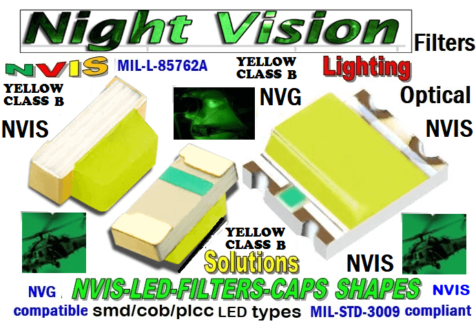 670-001 LED NVIS YELLOW CLASS B FILTER CAP   670-001 LED NVIS YELLOW CLASS B PCB  670-001 SMD-PLCC LED NVIS YELLOW CLASS B FILTER CAP   670-001 SMD-PLCC LED NVIS YELLOW CLASS B PCB  670 SMD-PLCC LED NVIS YELLOW CLASS B FILTER FILTER CAP   NFSW157AT-H3 NICHIA SMD-PLCC LED NVIS YELLOW CLASS B CARNADA NSCW100 NICHIA SMD-PLCC LED NVIS YELLOW CLASS B CARNADA  NSCW455AT NICHIA SMD-PLCC LED NVIS YELLOW CLASS B CARNADA NSSW100BT NICHIA SMD-PLCC LED NVIS YELLOW CLASS B CARNADA  330-001 LED NVIS YELLOW CLASS B FILTER CAP       330-001 LED NVIS YELLOW CLASS B PCB   330-001 SMD-PLCC LED NVIS YELLOW CLASS B FILTER CAP       330-001 SMD-PLCC LED NVIS YELLOW CLASS B PCB   NESSW064AT NICHIA SMD-PLCC LED NVIS YELLOW CLASS B    NSSW204BT NICHIA SMD-PLCC LED NVIS YELLOW CLASS B   L-65196-A0603-003 L-65330-A0603-003 L-65197-B0603-003  L-65250-B0603-003 L-65648-W0603-003 L-65951-W0603-003 L-65401-Y0603-003 L-65402-Y0603-003   L-65403-R0603-003  L-65196-A0805-003 L-65330-A0805-003 L-65197-B0805-003 L-65250-B0805-003 L-65648-W0805-003 L-65951-W0805-003 320 NICHIA SMD-PLCC LED NVIS YELLOW CLASS B   320-001 LED NVIS YELLOW CLASS B FILTER CAP 320-001 LED NVIS YELLOW CLASS B PCB   320-001 SMD-PLCC LED NVIS YELLOW CLASS B FILTER CAP  320-001 SMD-PLCC LED NVIS YELLOW CLASS B PCB   460 SMD-PLCC LED NVIS YELLOW CLASS B   L-65401-Y0805-003 L-65402-Y0805-003 L-65403-R0805-003L-65196-A1206-002 L-65330-A1206-002 L-65197-B1206-002L-65250-B1206-002L-65648-W1206-002 L-65951-W1206-002L-65401-Y1206-002 955 SMD PLCC LED 955 LED L-65402-Y1206-002  L-65403-R1206-002 L-65196-A1206-003 L-65330-A1206-003 L-65197-B1206-003 L-65250-B1206-003 L-65648-W1206-003L-65951-W1206-003L-65401-Y1206-003L-65402-Y1206-003L-65403-R1206-003L-65196-A320-001L-65330-A320-001 955 LED NVIS 955 LED HELICOPTERS NIGHT VISION LIGHTING   955 NVIS FILTER  L-65197-B320-001 L-65250-B320-001 L-65648-W320-001 L-65951-W320-001 L-65401-Y320-001 L-65402-Y320-001 L-65403-R320-001 L-65196-A670-001 L-65330-A670-001 L-65197-B670-001 L-65250-B670-001 L-65648-W670-001 L-65951-W670-001 L-65401-Y670-001 L-65401-Y670-001 L-65403-R670-001 L-65196-A460-001 L-65196-A460-001 L-65197-B460-001  L-65250-B460-001 L-65648-W460-001 L-65951-W460-001 L-65401-Y460-001 955 Night Vision Imaging Systems (NVIS)  955 NVIS Aircraft Upgrades | Night Vision Goggles 955 PILOT NIGHT VISION NVIS ILLUMINATION  955 LED SWITCHES, KEYBOARDS, DIALS, AND DISPLAYS 955 COCKPIT MODIFICATION 955 NVIS compatible lights  955 NVIS filters . NVG lighting 955 NVG lighting control panel customized 955 SMD LED  955 NVIS compatible lights  955 NVIS compatible lights CHIP  955 SMD LED NVIS   955 SMD LED NIGHT VISION  955 SMD PLCC LED AVIONICS 955 AVIONICS NIGHT VISION LIGHTING 955 AVIONICS MODIFICATIONS TO NIGHT VISION   955 LED AVIONICS UPGRADES TO NVIS 955 LED NVIS GREEN A 955 IMPACT SOLAR FILTER NVIS 955 LED NVIS GREEN B 955 LED NVIS WHITE  955 LED NVIS RED  955 LED AIRBUS A 400 GREEN 955-001 SMD PLCC LED 955-001 LED   955-001 LED NVIS  955-001 LED HELICOPTERS NIGHT VISION LIGHTING   955-001 NVIS FILTER 955-001 Night Vision Imaging Systems (NVIS) 955-001 PILOT NIGHT VISION NVIS ILLUMINATION  955-001 NVIS Aircraft Upgrades | Night Vision Goggles  955-001 LED SWITCHES, KEYBOARDS, DIALS, AND DISPLAYS 955-001 COCKPIT MODIFICATION  955-001 NVIS compatible lights    955-001 NVIS filters . NVG lighting  955-001 NVG lighting control panel customized   955-001 SMD LED  955-001 NVIS compatible lights  955-001 NVIS compatible lights CHIP 955-001 SMD LED NVIS 955-001 SMD LED NIGHT VISION  955-001 SMD PLCC LED AVIONICS 955-001 AVIONICS NIGHT VISION LIGHTING 955-001 AVIONICS MODIFICATIONS TO NIGHT VISION 955-001 LED AVIONICS UPGRADES TO NVIS 955-001 LED NVIS GREEN A 955-001 IMPACT SOLAR FILTER NVIS 955-001 LED NVIS GREEN B 955-001 LED NVIS WHITE 955-001 LED NVIS RED 955-001 LED AIRBUS A 400 GREEN  670 SMD LED 670 NVG lighting control panel customized  670 NVIS filters . NVG lighting  670 NVIS compatible lights  670 COCKPIT MODIFICATION 670 LED SWITCHES, KEYBOARDS, DIALS, AND DISPLAYS  670 NVIS Aircraft Upgrades | Night Vision Goggles  670 PILOT NIGHT VISION NVIS ILLUMINATION  670 Night Vision Imaging Systems (NVIS  670 NVIS FILTER 670 LED HELICOPTERS NIGHT VISION LIGHTING  670 LED NVIS 670 LED 670 SMD PLCC LED   670 LED AIRBUS A 400 GREEN 670 LED NVIS RED 670 LED NVIS WHITE 670 LED NVIS GREEN B  670 IMPACT SOLAR FILTER NVIS 670 LED NVIS GREEN A 670 LED AVIONICS UPGRADES TO NVIS 670 AVIONICS MODIFICATIONS TO NIGHT VISION 670 AVIONICS NIGHT VISION LIGHTING 670 SMD PLCC LED AVIONICS 670 SMD LED NIGHT VISION  670 SMD LED NVIS 670 NVIS compatible lights CHIP 670 NVIS compatible lights  670-001 SMD LED 670-001 NVG lighting control panel customized 670-001 NVIS filters . NVG lighting  670-001 NVIS compatible lights  670-001 NVIS compatible lights 670-001 COCKPIT MODIFICATION 670-001 LED SWITCHES, KEYBOARDS, DIALS, AND DISPLAYS  670-001 NVIS Aircraft Upgrades | Night Vision Goggles 670-001 PILOT NIGHT VISION NVIS ILLUMINATION  670-001 Night Vision Imaging Systems (NVIS) 670-001 NVIS FILTER 670-001 LED HELICOPTERS NIGHT VISION LIGHTING  670-001 LED NVIS 670-001 LED 670-001 SMD PLCC LED  670-001 LED AIRBUS A 400 GREEN  670-001 LED NVIS RED 670-001 LED NVIS WHITE  670-001 LED NVIS GREEN B  670-001 IMPACT SOLAR FILTER NVIS 670-001 LED NVIS GREEN A 670-001 LED NVIS GREEN A