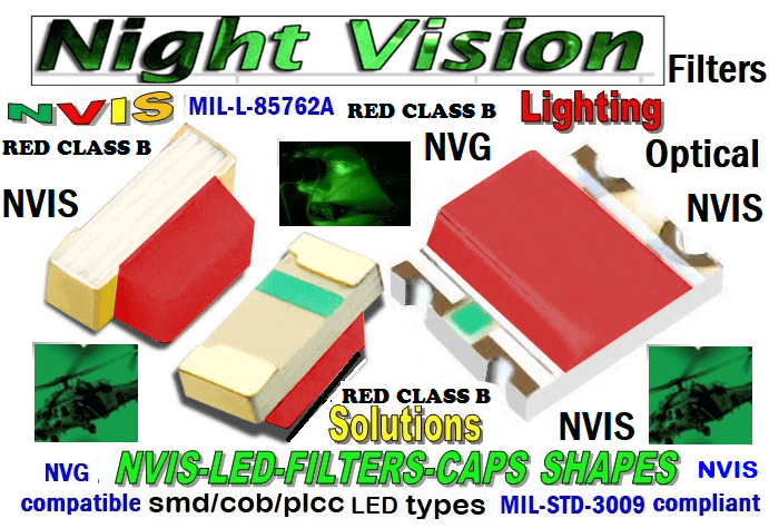 670 SMD-PLCC LED NVIS RED CLASS B 612 NM FILTER PCB  670-001 SMD LED NVIS RED CLASS B 612 nm FILTER CAP   670-001 SMD LED NVIS RED CLASS B 612 nm PCB  670-001 SMD-PLCC LED NVIS RED CLASS B 612 NM FILTER CAP   670-001 SMD-PLCC LED NVIS RED CLASS B 612 NM FILTER PCB  NFSW157AT-H3 NICHIA SMD-PLCC LED NVIS RED CLASS B 612 NM FILTER CARNADA NSCW100 NICHIA SMD-PLCC LED NVIS RED CLASS B 612 NM   NSCW455AT NICHIA SMD-PLCC LED NVIS RED CLASS B 612 nm   NSSW100BT NICHIA SMD-PLCC LED NVIS RED CLASS B 612 NM   330-001 SMD LED NVIS RED CLASS B FILTER CAP       330-001 SMD LED NVIS RED CLASS B PCB   330-001 SMD-PLCC LED NVIS RED CLASS B FILTER CAP        330-001 SMD-PLCC LED NVIS RED CLASS B PCB  NESSW064AT NICHIA SMD-PLCC LED NVIS RED CLASS B FILTER CAP        NSSW204BT NICHIA SMD-PLCC LED NVIS RED CLASS B FILTER CAP       L-65196-A0603-003 L-65330-A0603-003 L-65197-B0603-003  L-65250-B0603-003 L-65648-W0603-003 L-65951-W0603-003 L-65401-Y0603-003 L-65402-Y0603-003   L-65403-R0603-003  L-65196-A0805-003 L-65330-A0805-003 L-65197-B0805-003 L-65250-B0805-003 L-65648-W0805-003 L-65951-W0805-003 320 NICHIA SMD-PLCC LED NVIS RED CLASS B FILTER CAP  320-001 SMD LED NVIS RED CLASS B FILTER CAP 320-001 SMD LED NVIS RED CLASS B PCB  320-001 SMD-PLCC LED NVIS RED CLASS B FILTER CAP  320-001 SMD-PLCC LED NVIS RED CLASS B PCB 460 SMD-PLCC LED NVIS RED CLASS B FILTER CAP  L-65401-Y0805-003 L-65402-Y0805-003 L-65403-R0805-003L-65196-A1206-002 L-65330-A1206-002 L-65197-B1206-002L-65250-B1206-002L-65648-W1206-002 L-65951-W1206-002L-65401-Y1206-002 955 SMD PLCC LED 955 LEDL-65402-Y1206-002  L-65403-R1206-002 L-65196-A1206-003 L-65330-A1206-003 L-65197-B1206-003 L-65250-B1206-003 L-65648-W1206-003L-65951-W1206-003L-65401-Y1206-003L-65402-Y1206-003L-65403-R1206-003L-65196-A320-001L-65330-A320-001 955 LED NVIS 955 LED HELICOPTERS NIGHT VISION LIGHTING   955 NVIS FILTER  L-65197-B320-001 L-65250-B320-001 L-65648-W320-001 L-65951-W320-001 L-65401-Y320-001 L-65402-Y320-001 L-65403-R320-001 L-65196-A670-001 L-65330-A670-001 L-65197-B670-001 L-65250-B670-001 L-65648-W670-001 L-65951-W670-001 L-65401-Y670-001 L-65401-Y670-001 L-65403-R670-001 L-65196-A460-001 L-65196-A460-001 L-65197-B460-001  L-65250-B460-001 L-65648-W460-001 L-65951-W460-001 L-65401-Y460-001 955 Night Vision Imaging Systems (NVIS)  955 NVIS Aircraft Upgrades | Night Vision Goggles 955 PILOT NIGHT VISION NVIS ILLUMINATION  955 LED SWITCHES, KEYBOARDS, DIALS, AND DISPLAYS 955 COCKPIT MODIFICATION 955 NVIS compatible lights   955 NVIS filters . NVG lighting 955 NVG lighting control panel customized 955 SMD LED 955 NVIS compatible lights  955 NVIS compatible lights CHIP  955 SMD LED NVIS   955 SMD LED NIGHT VISION  955 SMD PLCC LED AVIONICS 955 AVIONICS NIGHT VISION LIGHTING 955 AVIONICS MODIFICATIONS TO NIGHT VISION   955 LED AVIONICS UPGRADES TO NVIS 955 LED NVIS GREEN A 955 IMPACT SOLAR FILTER NVIS 955 LED NVIS GREEN B  955 LED NVIS WHITE  955 LED NVIS RED  955 LED AIRBUS A 400 GREEN 955-001 SMD PLCC LED 955-001 LED   955-001 LED NVIS  955-001 LED HELICOPTERS NIGHT VISION LIGHTING  955-001 NVIS FILTER 955-001 Night Vision Imaging Systems (NVIS) 955-001 PILOT NIGHT VISION NVIS ILLUMINATION  955-001 NVIS Aircraft Upgrades | Night Vision Goggles  955-001 LED SWITCHES, KEYBOARDS, DIALS, AND DISPLAYS 955-001 COCKPIT MODIFICATION  955-001 NVIS compatible lights    955-001 NVIS filters . NVG lighting  955-001 NVG lighting control panel customized   955-001 SMD LED  955-001 NVIS compatible lights  955-001 NVIS compatible lights CHIP 955-001 SMD LED NVIS 955-001 SMD LED NIGHT VISION  955-001 SMD PLCC LED AVIONICS 955-001 AVIONICS NIGHT VISION LIGHTING 955-001 AVIONICS MODIFICATIONS TO NIGHT VISION 955-001 LED AVIONICS UPGRADES TO NVIS 955-001 LED NVIS GREEN A 955-001 IMPACT SOLAR FILTER NVIS 955-001 LED NVIS GREEN B 955-001 LED NVIS WHITE 955-001 LED NVIS RED 955-001 LED AIRBUS A 400 GREEN 670 SMD LED 670 NVG lighting control panel customized  670 NVIS filters . NVG lighting 670 NVIS compatible lights  670 COCKPIT MODIFICATION 670 LED SWITCHES, KEYBOARDS, DIALS, AND DISPLAYS 670 NVIS Aircraft Upgrades | Night Vision Goggles  670 PILOT NIGHT VISION NVIS ILLUMINATION  670 Night Vision Imaging Systems (NVIS  670 NVIS FILTER 670 LED HELICOPTERS NIGHT VISION LIGHTING  670 LED NVIS 670 LED 670 SMD PLCC LED  670 LED AIRBUS A 400 GREEN 670 LED NVIS RED 670 LED NVIS WHITE 670 LED NVIS GREEN B  670 IMPACT SOLAR FILTER NVIS 670 LED NVIS GREEN A 670 LED AVIONICS UPGRADES TO NVIS  670 AVIONICS MODIFICATIONS TO NIGHT VISION 670 AVIONICS NIGHT VISION LIGHTING 670 SMD PLCC LED AVIONICS 670 SMD LED NIGHT VISION  670 SMD LED NVIS 670 NVIS compatible lights CHIP 670 NVIS compatible lights 670-001 SMD LED 670-001 NVG lighting control panel customized 670-001 NVIS filters . NVG lighting  670-001 NVIS compatible lights 670-001 NVIS compatible lights 670-001 COCKPIT MODIFICATION 670-001 LED SWITCHES, KEYBOARDS, DIALS, AND DISPLAYS  670-001 NVIS Aircraft Upgrades | Night Vision Goggles 670-001 PILOT NIGHT VISION NVIS ILLUMINATION  670-001 Night Vision Imaging Systems (NVIS) 670-001 NVIS FILTER 670-001 LED HELICOPTERS NIGHT VISION LIGHTING  670-001 LED NVIS 670-001 LED 670-001 SMD PLCC LED  670-001 LED AIRBUS A 400 GREEN  670-001 LED NVIS RED 670-001 LED NVIS WHITE  670-001 LED NVIS GREEN B  670-001 IMPACT SOLAR FILTER NVIS 670-001 LED NVIS GREEN A 670-001 LED NVIS GREEN A                                                                             osram lcw jnsh.ec-btcp-5h7i-1 led nvis toshiba tl3gb-nw1 l- led nvis sharp led nvis  lumileds led nvis seoul semiconductor led nvis sunlike led nvis                    lg innotek led nvis  3030 led light source  5050 LED 5630 LED 2835 LED 320 SMD LED 3528 SMD LED 3528 SMD LED 1005 SMD LED 1608 SMD LED  3208 smd led 3216 smd led 2125 smd led 2114 smd led 2217 smd led 3014 smd led 5025 SMD LED   6332 SMD LED 4532 SMD LED 2214 SMD LED 4014 SMD LED 0402 SMD LED 1210 SMD LED 1806 SMD LED 1812 SMD LED 2512 SMD LED0201 SMD LED 5730 SMD LED 1205 SMD LED NFSW157AT-H3  NSCW100 NICHIA NSCW455AT NICHIA NSSW100BT  NICHIANSSW100DT NICHIA 5050 SMD PLCC LED 330 SMD PLCC LED