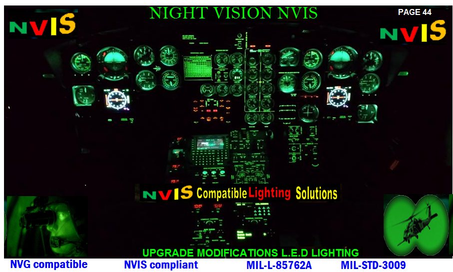 cockpit nvis ledaircraft instruments retrofitting to night visionaircraft instruments lighting to night visionaircraft instruments latest technology aircraft instruments technology avionics instruments flight deck aircraft instruments latest flight deckaircraft instruments lighting flight deckaircraft instruments latest technology avionics instruments lighting retrofitting nvis avionics edge lite panels retrofitting nvisNVG/NVIS Compatible Cockpit Panels - Military Systems & TechnologyCockpit Controls & Panels aircraft lighting instrumentsnvis cockpit lightingavionics helicopters modification nviscockpit nvis ledNVG Compatible Aircraft LightingUH-1H HELICOPTER NVISAH-1H Cobra HELICOPTERBK117C-1 NVG Cockpit cob ledAircraft Interior Upgrades led nvis AIRCRAFT VOLTS INCANDESCENT WEDGE LIGHT NVIS AIRCRAFT INSTRUMENT WEDGE LIGHTING NVIS AIRCRAFT INSTRUMENT PANEL LIGHTING NVISAIRCRAFT INSTRUMENT PANEL WEDGE FLOW LIGHTAVIONICS WHITE NVIS WEDGE LIGHTINGAIRCRAFT PANEL LIGHTING AIRCRAFT PANEL LIGHTING LEDAIRCRAFT PANEL LIGHTING WEDGE LIGHTAVIONICS WEDGE LIGHT INSTRUMENT UPGRADES  UPGRADES LED  AIRCRAFT AVIONICSCOMPONENTS FOR CREW STATION AIRCRAFT Panel Lighting - Aircraft panel lightinginternal lighting system nvis cob ledaircraft cockpit lights wedges  aircraft cockpit lights wedges avionics instrument panel post light upgrades  avionics wedges instrument lighting system  general aviation instrument lightingavionics nvg civil industry lighting helicopter nvis modifications avionics upgrade nvis lighting wedgesbell helicopter nvis modifications avionics night vision compatible solutions wedgeshelicopter Upgrade of Bell 112EP Night Vision systemAircraft Night Vision Solutionshelicopter Upgrade of Bell 412EP Night Vision system  upgradesavionics Vehicle NVG Up grades panelaircraft military vehicle lighting upgrades helicopter Bell 505 Night Vision Compatible Lighting System Helicopter Night Vision Compatible Cockpits piper Cherokee instrument panel overlay aircraft illuminated 