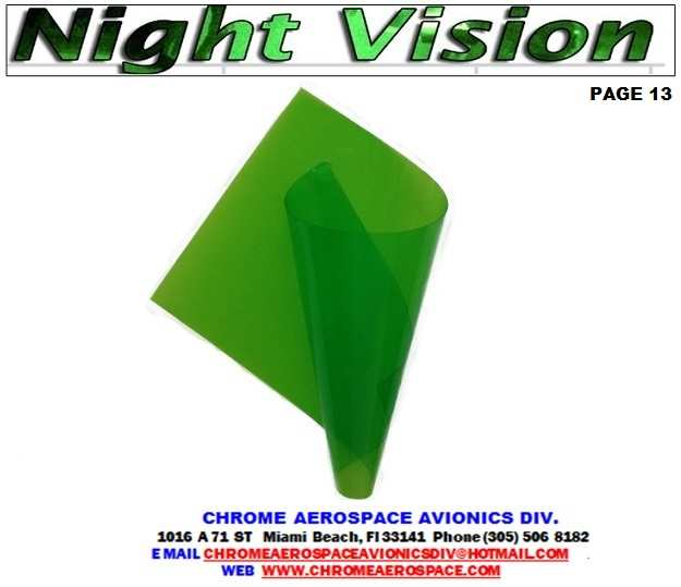 """NVIS Filter Kit for CF-52 The Safe Night DC20 removable filter that enables portable FP-DC20-CF52 Panasonic FP-DC45 NVIS Filter (PFD45 FP-DC30 NVIS Filter (PFD30  FP-DC20 NVIS Filter (PF20 Panasonic FP-DC20-CF52 WAMCO NVIS Filter Kit for CF-52 Panasonic FP-DC20-CF52 WAMCO NVIS Filter Kit for CF-5 2. The Safe Night DC20 removable DATA SHEETS FOR FP-1309 SMD-WA2-G201 fp 0905smd wa2 FP-0905SMD-WB2 FP-0905SMD-FR2 FP-0905SMD-WY2. Optics: Laptops and PDAs (IPAD) & Tablets, Panasonic Nvis Filter Kit for Cf-52 FP-DC20-CF 52-CF 19) (IPAD) & Tablets,  Panasonic NIGHT VISION FILTER FILM NVIS FILTER WANCO DC45 NVIS Filter (PFD45 DC30 NVIS Filter (PFD30) Nvis filter film wanco Night iPad vision      filter film FP-DC20  Nvg filter for iPad mini Nvis film 0.005 thickness Nvis green iPad A filter film Nvis filter material Nvg filter film NVG FLEXIBLE FILTER FILM Nvg filter wanco modifications CF 52-CF 19) iPad air nvis filter iPad air nvis filter film iPad mini 2-night vision filter iPad mini 3-night vision filter iPad mini 4-night vision filter iPad pilot nvis news iPad 1-night visión filter iPad 2-night visión filter Mini iPad night vision filters iPad nvg filter film  Mil-std-3009 nvis film Nvis lighting filter IPAD Key word for nvis film iPad Nvis green B filter film wanco Nvis yellow class A filter film Nvis yellow class b filter film wanco Wamco nvis filter film MIL-L-85762 A MIL-STD-3009 NVIS FILM Flight training the iPad night vision Part Number: FP-DC20-CF52 NVIS FILTER iPad with night vision goggles IPAD PRO NVIS FILTER ipad nvg filter cob led IPAD NVIS FILTER film Nvis green A filter film Nvis Filter Kit For Cf-52  WAMCO NVIS Filter Kit for  CF-52. fp-dc20-cf 52 Panasonic nvis filter kit  FP-DC20-CF52 NVIS FILTER OPTICAL INSTRUMENT LIGHT FILTER SafeNight™ i20 NVIS 6650-01-613-1341 - OPTICAL INSTRUMENT LIGHT FILTER Explore Pilot News, IPad Mini, and more night vision Enable """"night mode"""" to save your vision - iPad Pilot  night vision aera 760 NVIS filter display 7-inch di"""